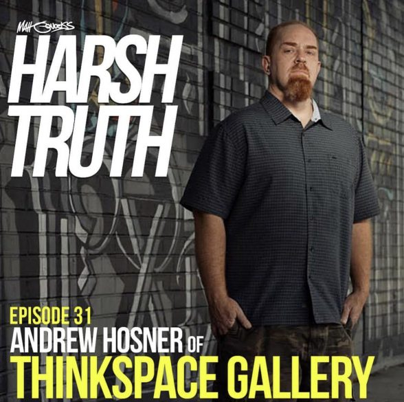 Andrew Hosner | Harsh Truth Podcast